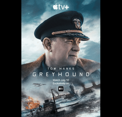 picture of Tom Hanks in military uniform on Greyhound movie poster